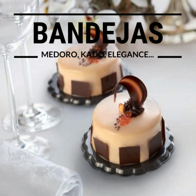 Bandejas Medoro, Kado, Elegance, etc...